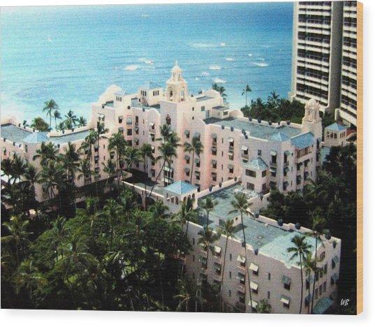 Royal Hawaiian Hotel  Wood Print