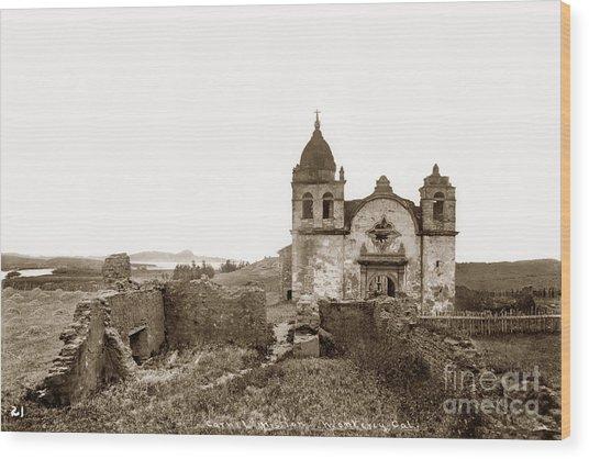 Ruins Of Carmel Mission, Monterey, Cal. Circa 1882 Wood Print