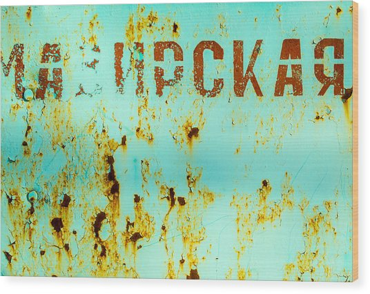 Rust On Metal Russian Letters Wood Print