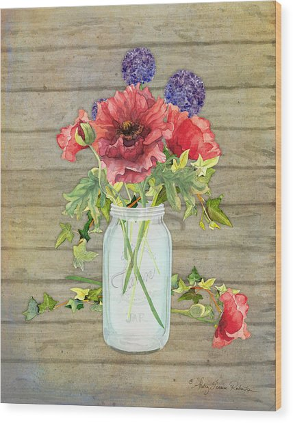 Rustic Country Red Poppy W Alium N Ivy In A Mason Jar Bouquet On Wooden Fence Wood Print