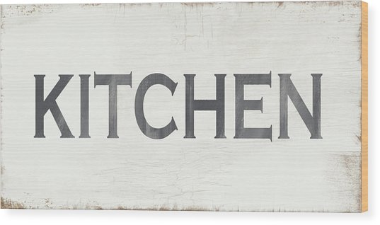 Rustic Kitchen Sign- Art By Linda Woods Wood Print