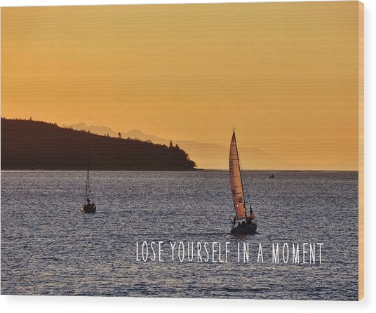 Sailing The English Bay Quote Wood Print by JAMART Photography