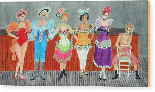 Saloon Sextet -- Portrait 1890's Women In Old West Wood Print