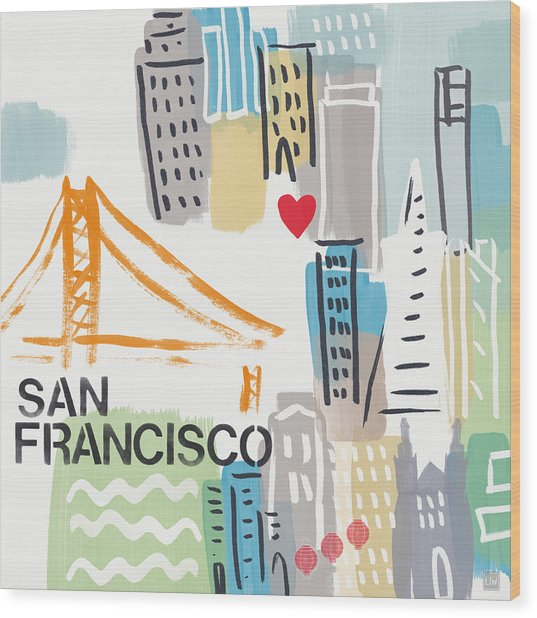 San Francisco Cityscape- Art By Linda Woods Wood Print