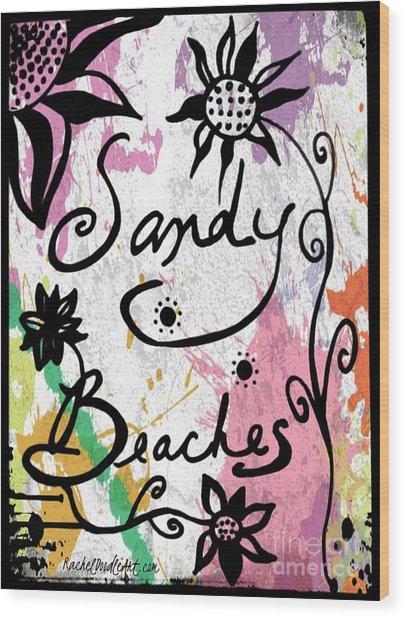 Sandy Beaches Wood Print
