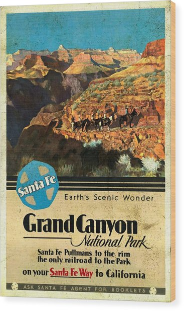 Santa Fe Train To Grand Canyon - Vintage Poster Vintagelized Wood Print