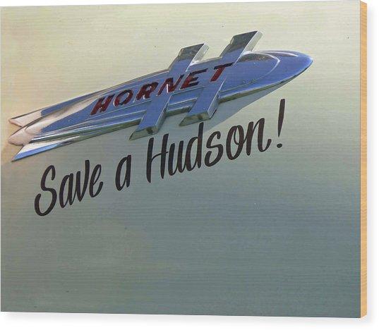 Save A Hudson Wood Print