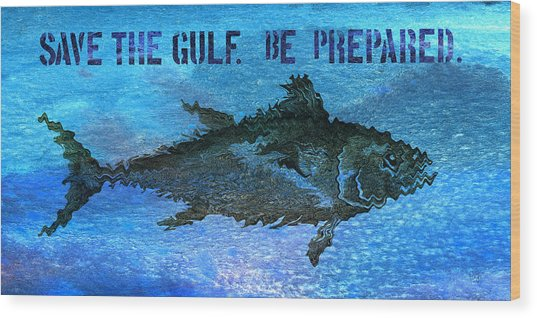 Save The Gulf America 2 Wood Print