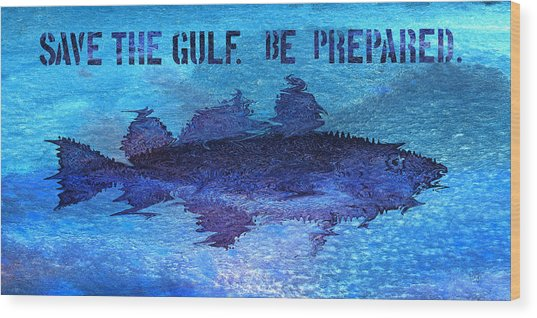 Save The Gulf America Wood Print