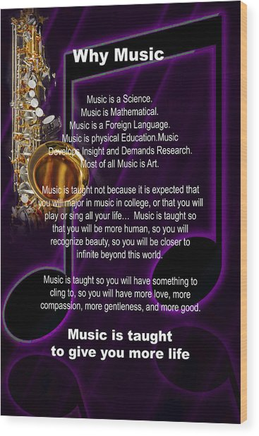 Saxophone Photograph Why Music For T-shirts Posters 4819.02 Wood Print