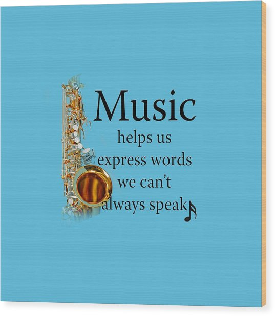 Saxophones Express Words Wood Print