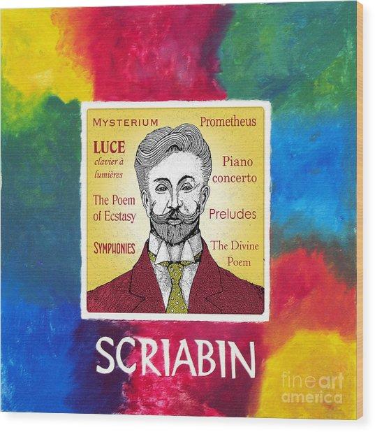 Scriabin Wood Print by Paul Helm