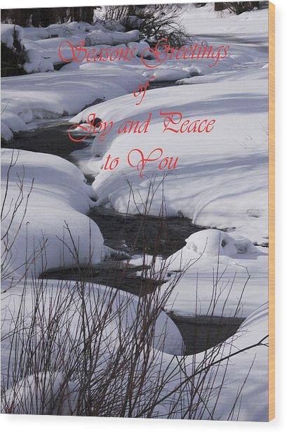 Seasons Of Joy And Peace Wood Print