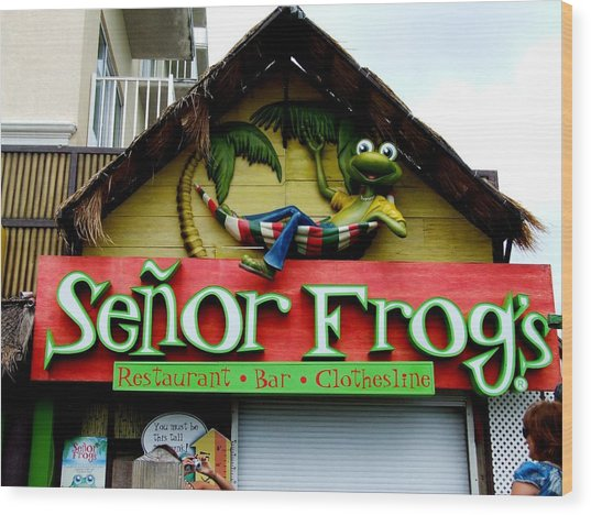 Senor Frogs Wood Print