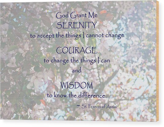 Serenity Prayer Wood Print by Edward Congdon