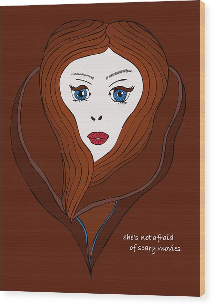 She's Not Afraid Of Scary Movies Wood Print by Frank Tschakert