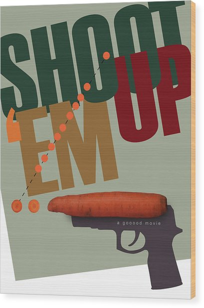 Shoot 'em Up Movie Poster Wood Print