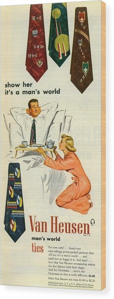 Show Her It's A Man's World Wood Print