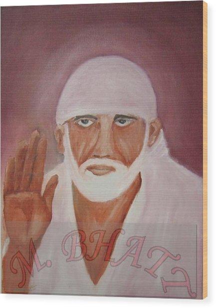 Shree Saibaba Wood Print by M bhatt