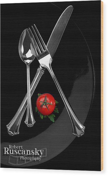 Silverware Wood Print by Robert Ruscansky