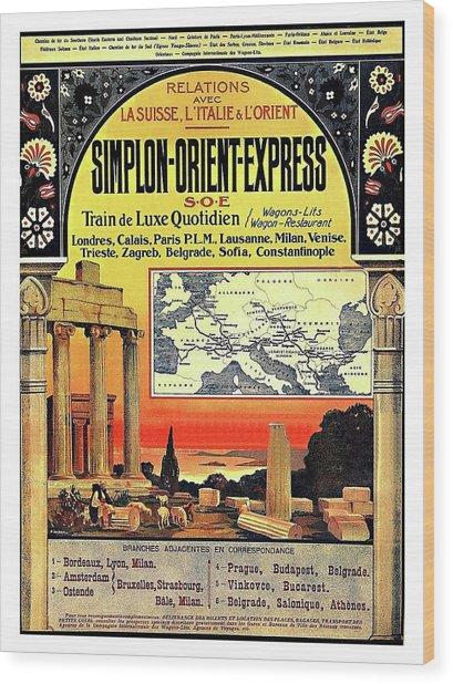 Simplon - Orient Express  Wood Print