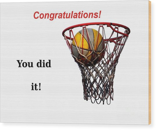 Slam Dunk Congratulations Greeting Card Wood Print