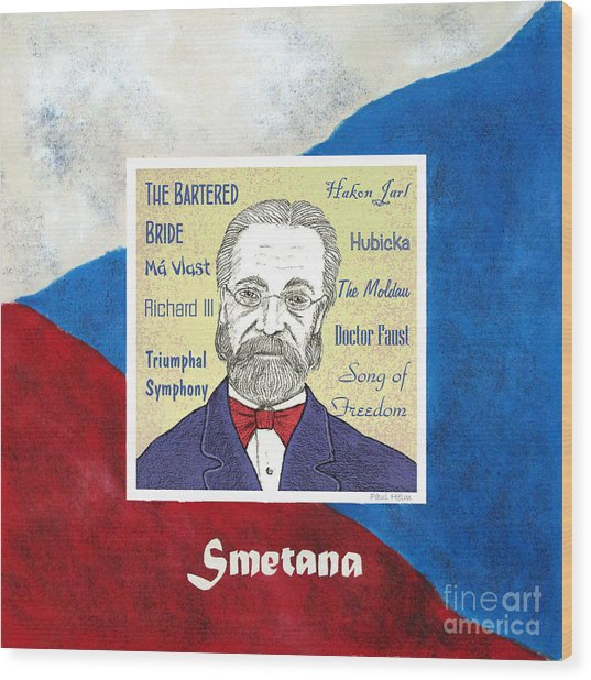 Smetana Wood Print by Paul Helm