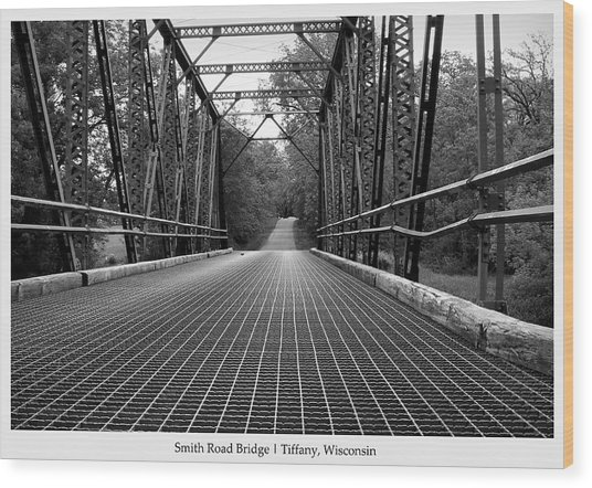 Wood Print featuring the photograph Smith Road Bridge  by Viviana  Nadowski