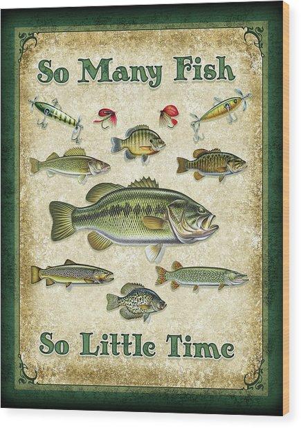 So Many Fish Sign Wood Print