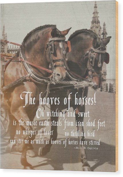 Spanish Horses Quote Wood Print by JAMART Photography