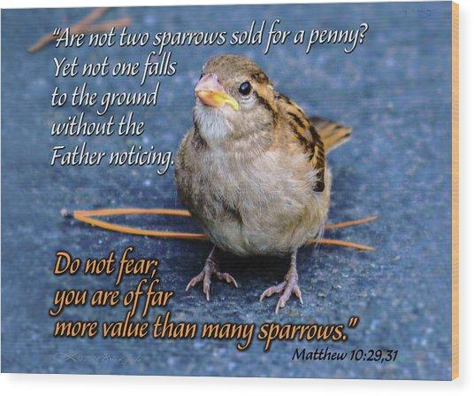 Sparrow Scripture Matthew 10 Wood Print