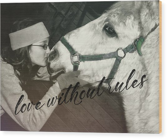 Special Pony Quote Wood Print by JAMART Photography