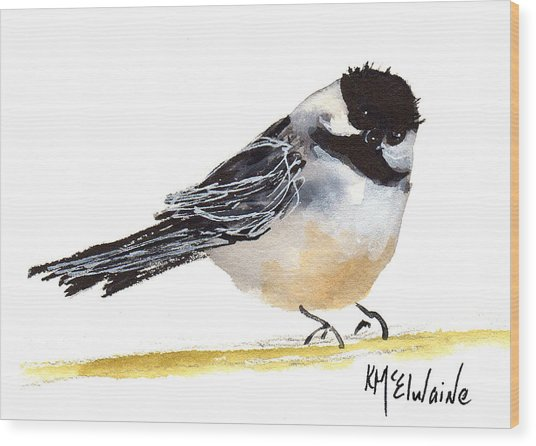 My Little Chickadee Bird Art Watercolor And Gouache And Ink Painting By Kmcelwaine Wood Print