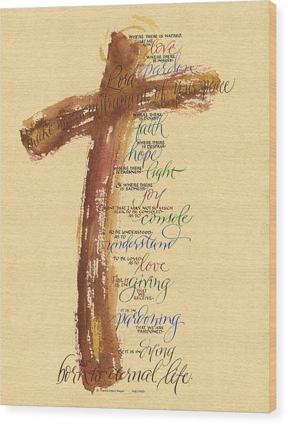 St Francis Peace Prayer  Wood Print
