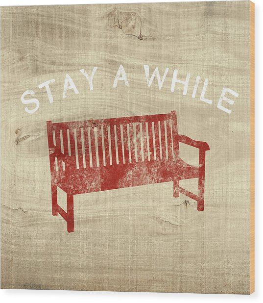 Stay A While- Art By Linda Woods Wood Print