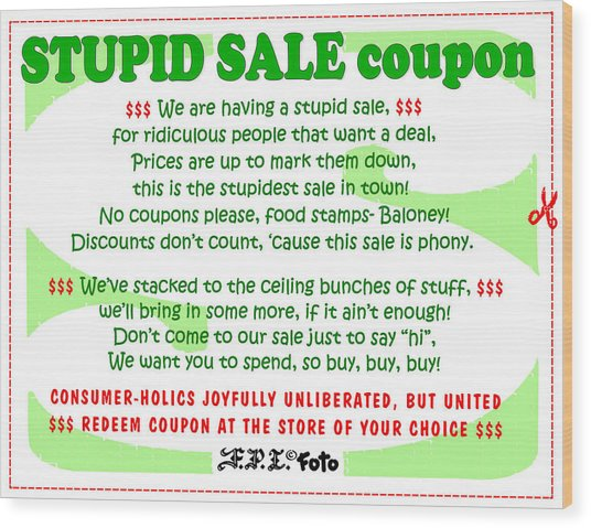 Real Fake News Stupid Sale Ad Wood Print