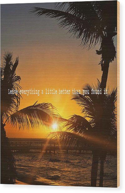Sunset Quote Wood Print by JAMART Photography