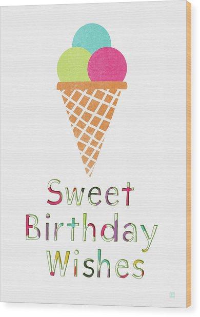 Sweet Birthday Wishes- Art By Linda Woods Wood Print