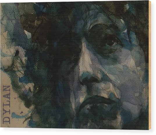 Tagged Up In Blue- Bob Dylan  Wood Print