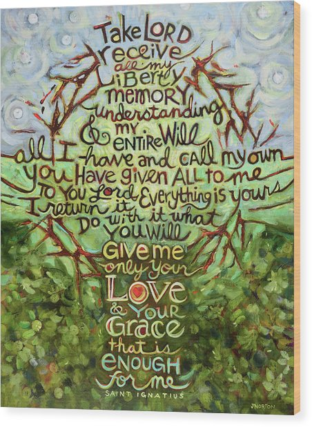 Take Lord, Receive Wood Print
