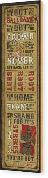 Take Me Out The The Ballgame Wood Print