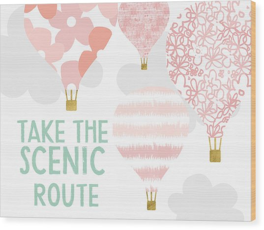 Take The Scenic Route Pink- Art By Linda Woods Wood Print