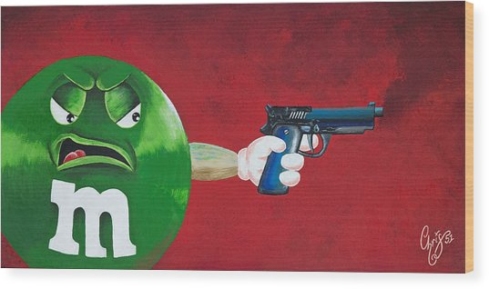 Taste The Rainbow Of Bullets Bitch Part 1 Wood Print by Chris  Fifty-one