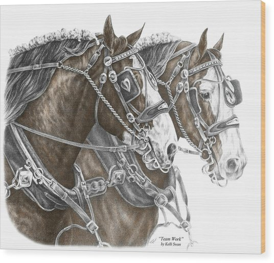 Team Work - Clydesdale Draft Horse Print Color Tinted Wood Print