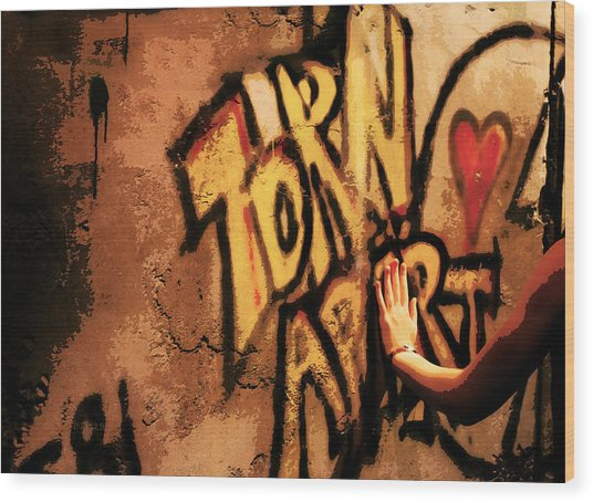 Tear This Wall Down Wood Print