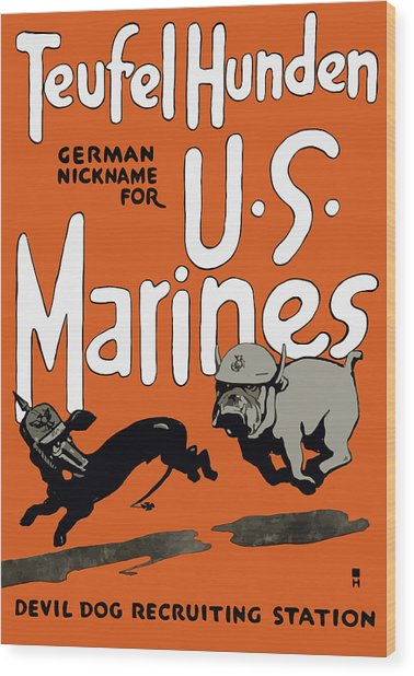 Teufel Hunden - German Nickname For Us Marines Wood Print