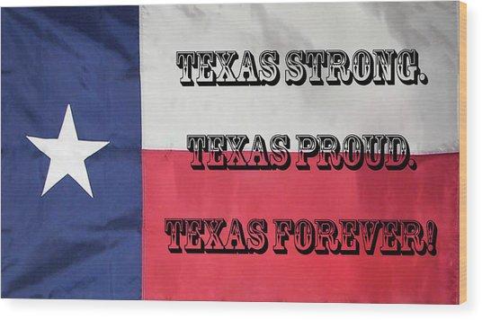 Texas Strong Wood Print