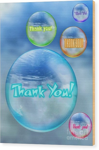 Thank You Bubbles Wood Print