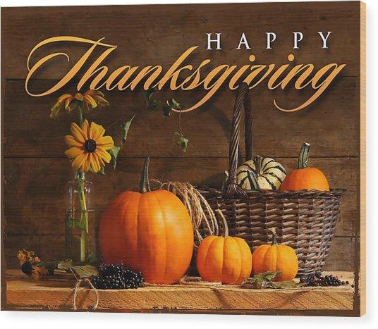 Thanksgiving I Wood Print
