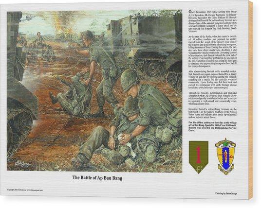 The Battle Of Ap Bau Bang Wood Print